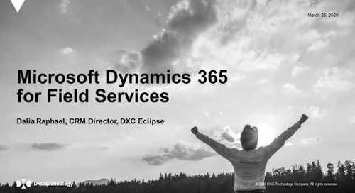 Smarter mobile workforce with Dynamics 365 for Field Service