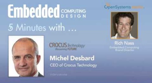 Five Minutes With… Michel Desbard, CEO of Crocus Technology