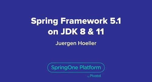 Spring Framework 5.1 on JDK 8 & 11