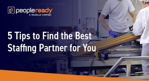 Webinar: Food Manufacturers 5 Tips to Find the Best Staffing Partner for You