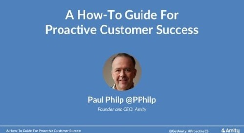 A How-To Guide For Proactive Customer Success