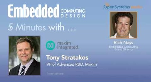 Five Minutes With…Tony Stratakos, VP of Advanced R&D, Maxim