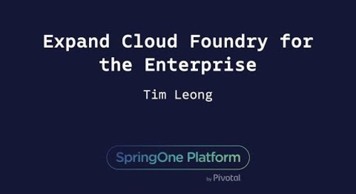 Expand Cloud Foundry for the Enterprise - Tim Leong, Comcast
