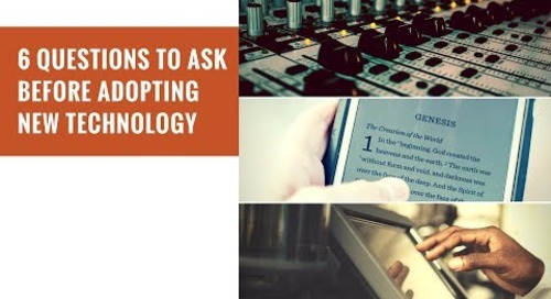 6 Questions to Ask Before Adopting New Technology