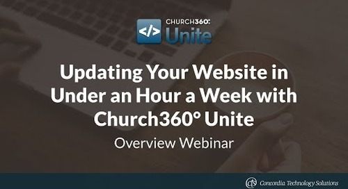 Updating Your Website in Under an Hour a Week with Church360° Unite