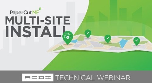 Installing PaperCut in a Multi Site Environment | Technical Webinar