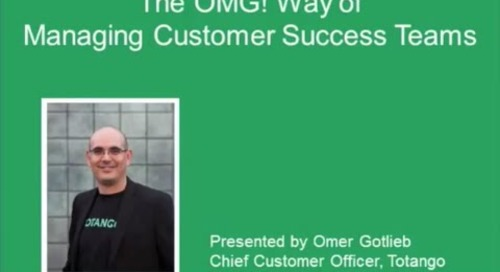 The OMG! Way of Managing Customer Success Teams