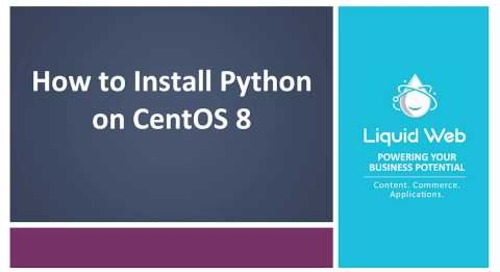 How to Install Python on CentOS 8