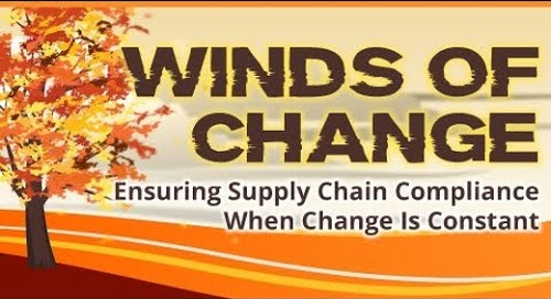 Webinar: Winds of Change: Ensuring Supply Chain Compliance