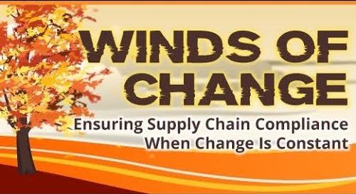 Webinar: Winds of Change: Ensuring Supply Chain Compliance