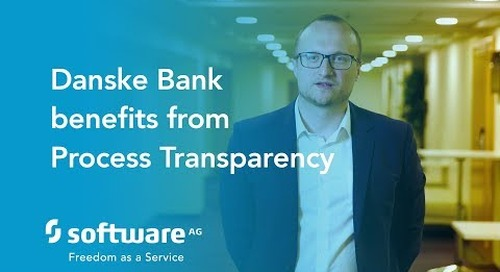 Danske Bank benefits from Process Transparency