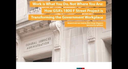 Case Study: GSA 1800F Workplace Transformation