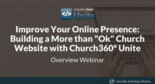 "Improve Your Online Presence: Building a More than ""Ok"" Church Website with Church360° Unite"