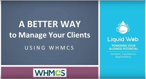 A Better Way to Manage Your Clients