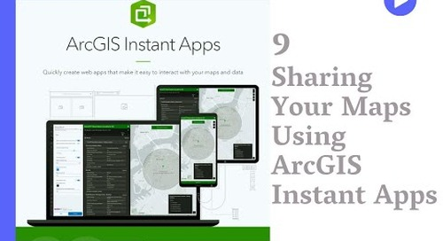 Sharing Your Maps Using ArcGIS Instant Apps
