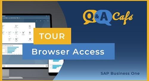 Q&A Café: Tour of Browser Access in SAP Business One