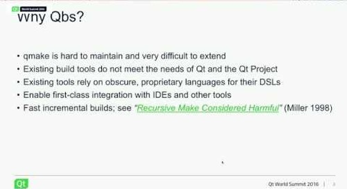 QtWS16- Qbs – the Next Generation of Build Automation, Jake Petroules, The Qt Company