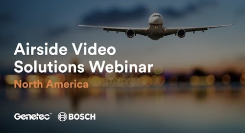 NA Genetec and Bosch Airside Solutions Webinar