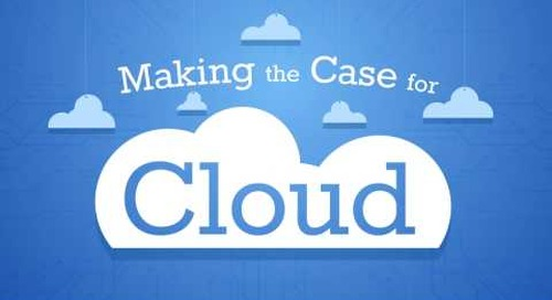 OneNeck IT Solutions-Making the Case for Cloud