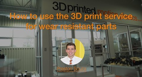 How to use the 3D print service for wear resistant parts