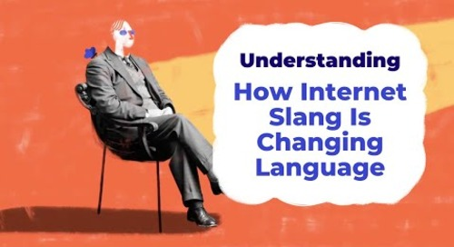How Internet Slang Is Changing Language | Understanding with Unbabel