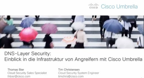 Webinar: Einblick in die Infrastruktur von Angreifern mit Cisco Umbrella
