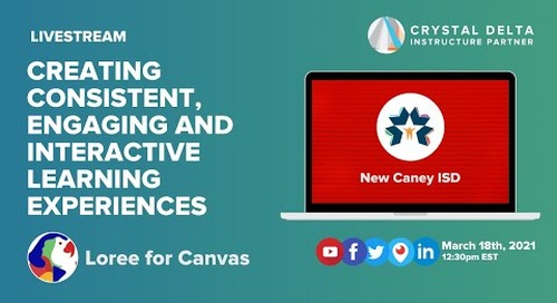 Creating Consistent, Engaging and Interactive Learning Experiences with Loree for Canvas