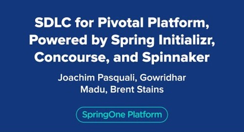 SDLC for Pivotal Platform, Powered by Spring Initializr, Concourse, and Spinnaker
