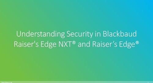 Understanding Security in Blackbaud Raiser's Edge NXT® and Raiser's Edge®