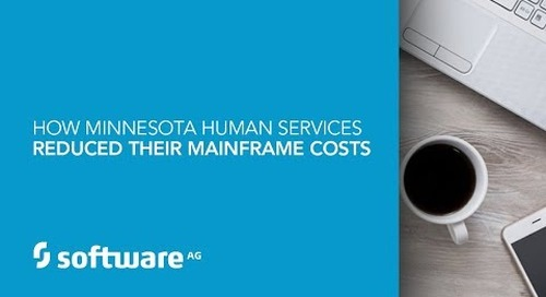 How Minnesota Human Services Reduced Their Mainframe Costs