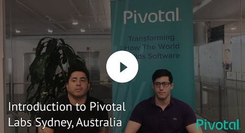 APJ - Sydney - Introducing Pivotal Labs