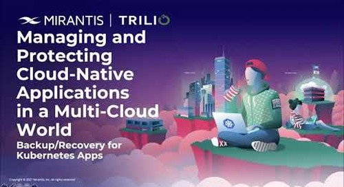 Managing and Protecting Cloud Native Applications in a Multi Cloud World [webinar]