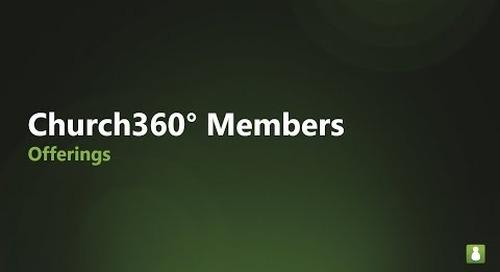 Church360° Members    Offerings