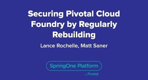Securing Pivotal Cloud Foundry by Regularly Rebuilding