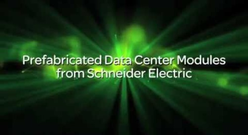 Data Centers at Your Door: Prefabricated Modules from Schneider Electric