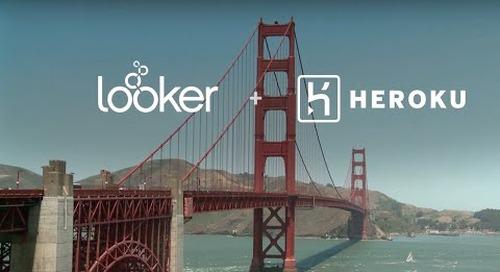 Heroku + Looker: Scaling Business Data