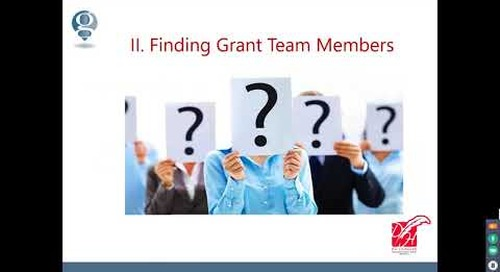 Identifying and Maximizing Your Grant Team for Great Results