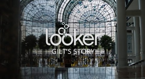 Gilt + Looker - Improving the Customer Experience with Data