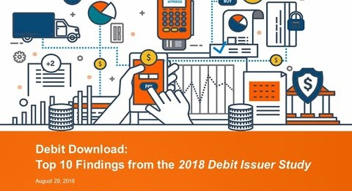 2018 Top 10 Findings from the Debit Issuer Study