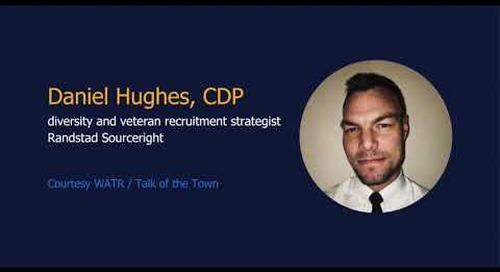 Talk of the Town WATR: Daniel Hughes, Randstad Sourceright.