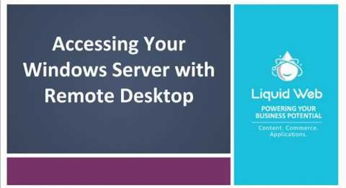 Windows: Accessing Your Server with Remote Desktop