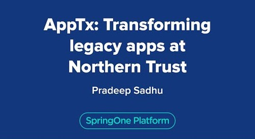 AppTx: Transforming legacy apps at Northern Trust