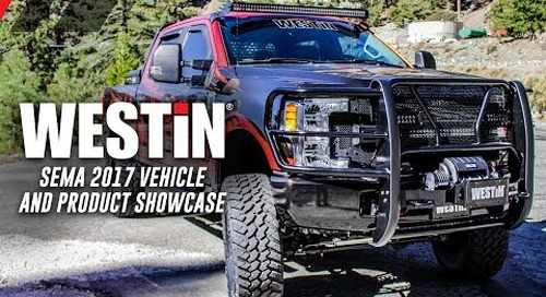 WESTIN SEMA 2017 VEHICLE & PRODUCT SHOWCASE