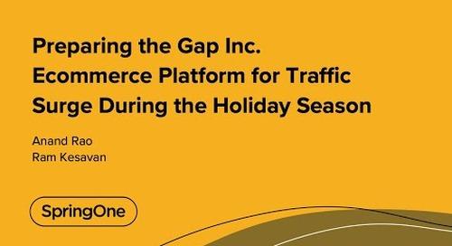 Preparing the Gap Inc. Ecommerce Platform for Traffic Surge During the Holiday Season