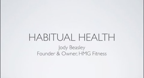 May 2018 TMD: Habitual Health