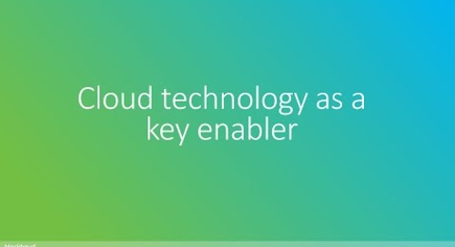 Cloud technology as a key enabler