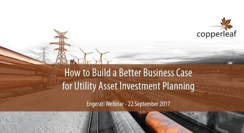 Webinar: How to build a better business case for utility asset investment planning