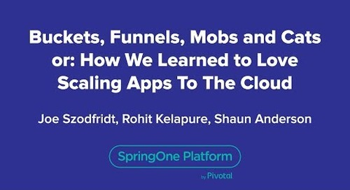 Buckets, Funnels, Mobs and Cats or: How We Learned to Love Scaling Apps To The Cloud