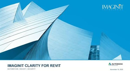 Improve Revit and BIM 360 Project Outcomes with IMAGINiT Clarity