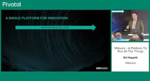 VMware:  A Platform to #RunAllTheThings - Ed Hoppit